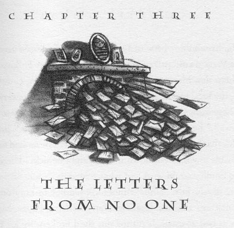 Chapter Three: The Letters From No One